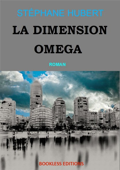 La dimension Oméga