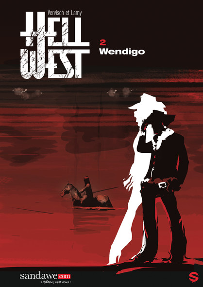 Hell West - Tome 2 : Wendigo