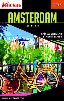 Amsterdam 2016 City trip Petit Futé (avec cartes, photos + avis des lecteurs)   Jean-Paul Labourdette
