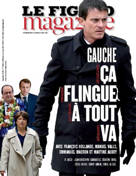 Le Figaro Magazine - Mars 2016 : Gauche : ça flingue à tout va