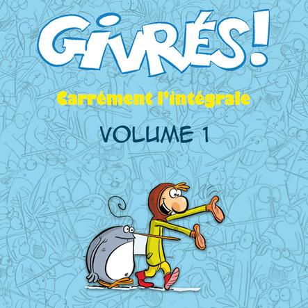 Les Givrés - intégrale 1