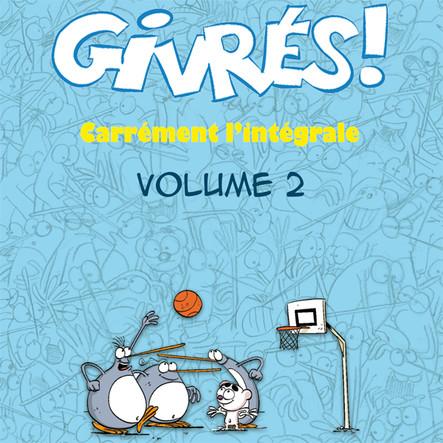 Les Givrés - intégrale 2