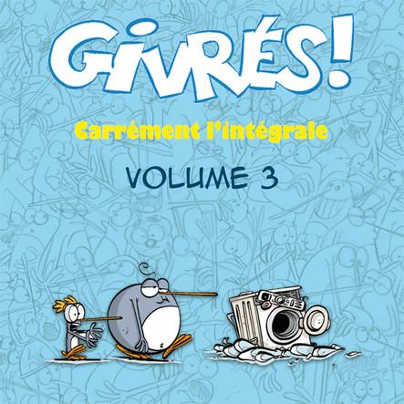 Les Givrés - intégrale 3