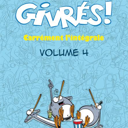 Les Givrés - intégrale 4