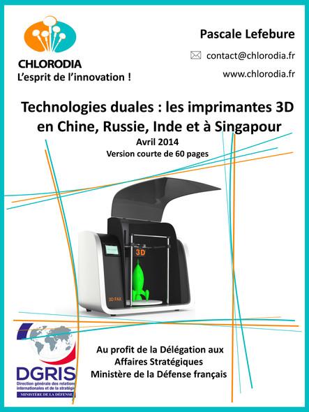 Technologies duales : les imprimantes 3D  en Chine, Russie, Inde et à Singapour