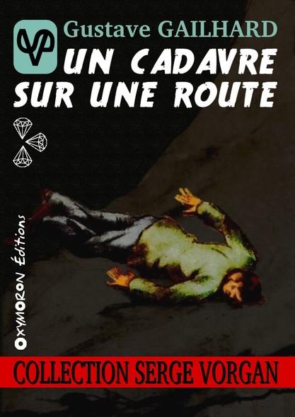 Un cadavre sur une route