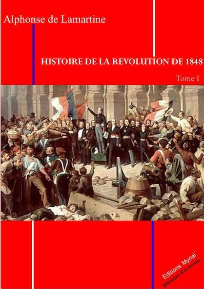 Histoire de la révolution de 1848 Tome I