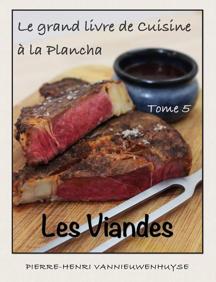Le grand livre de Cuisine à la Plancha : Tome 5 : Les viandes
