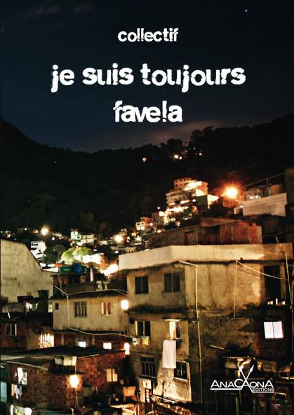Je suis toujours favela : Des nouvelles sur la favela, et des articles pour en savoir plus (partie documentaire)