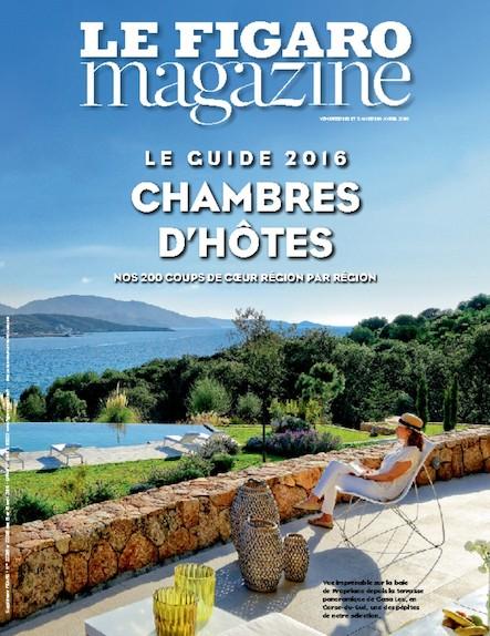 Le Figaro Magazine - Avril 2016 : Le Guide 2016 des chambres d'hôtes