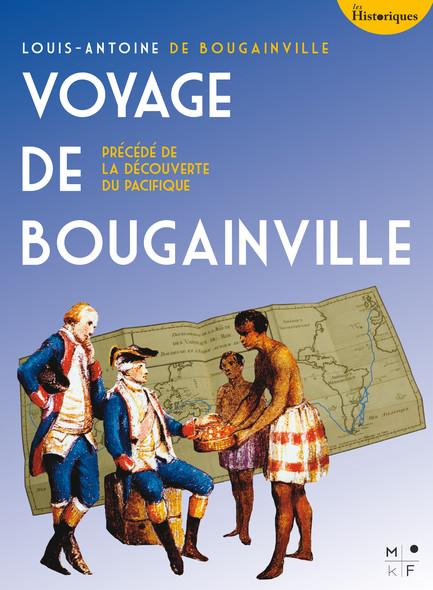 Le Voyage de Bougainville : précédé d'une histoire de la découverte du Pacifique