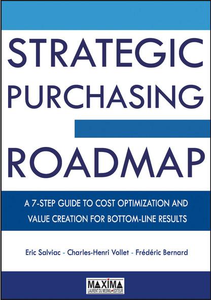 Strategic Purchasing Roadmap : A 7-Step Guide to Cost Optimization