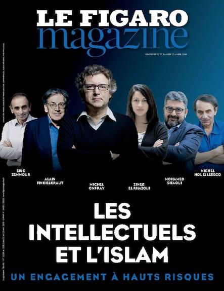 Le Figaro Magazine - Avril 2016 : Les Intellectuels et l'Islam