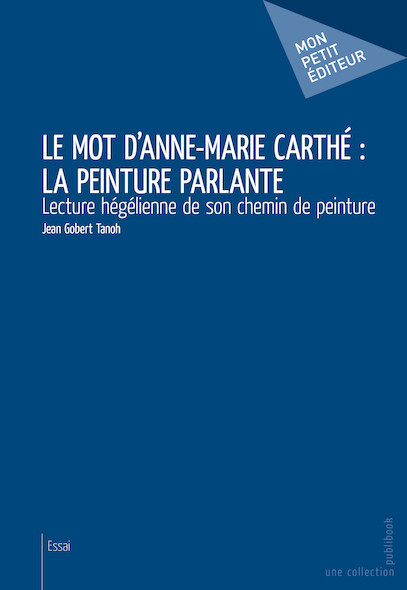 Le Mot d'Anne-Marie Carthé : la peinture parlante