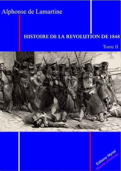 Histoire de la révolution de 1848 Tome II