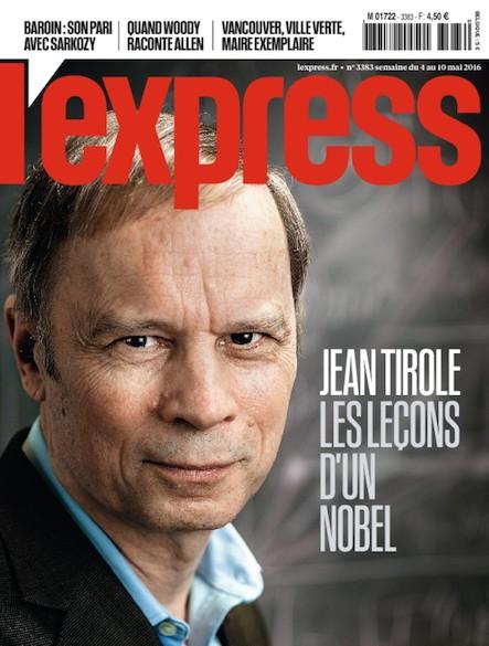 L'Express - Mai 2016 - Jean Tirole : les leçons d'un nobel