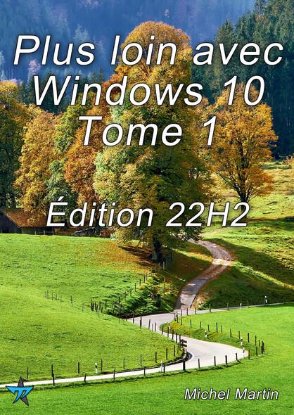 Windows 10 Astuces - Tome 1 : 50 Astuces pour aller plus loin