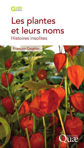 Les plantes et leurs noms : Histoires insolites