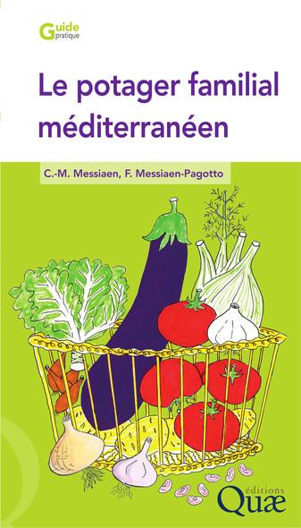 Le potager familial méditerranéen