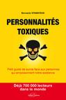 Personnalités toxiques - Petit guide de survie face aux personnes qui empoisonnent notre existence