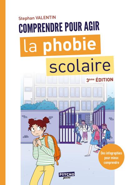 La phobie scolaire : Comprendre pour agir