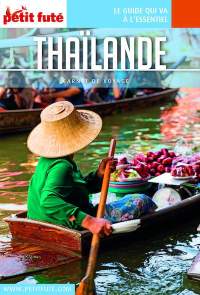 Thailande 2016 Carnet Petit Futé (avec cartes, photos + avis des lecteurs)