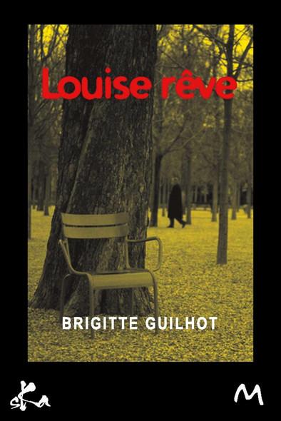 Louise rêve
