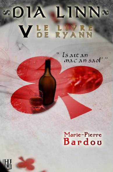 Dia Linn - V - Le Livre de Ryann (Is ait an mac an saol')