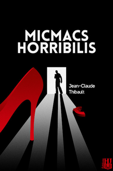 Micmacs Horribilis