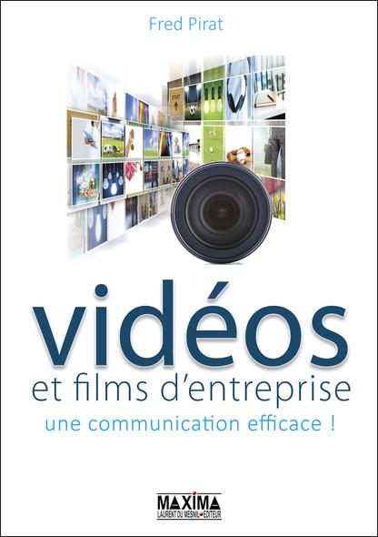 Vidéos et films d'entreprise : Une communication efficace !
