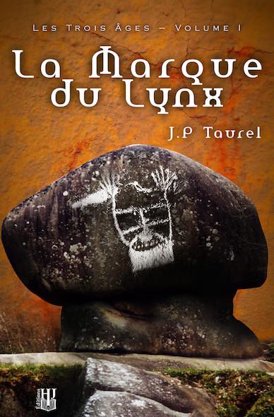 La Marque du Lynx (Les Trois Âges - Volume 1)