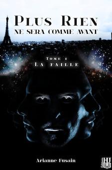 La Faille (Plus rien ne sera comme avant - Tome 1) | Ariane FUSAIN