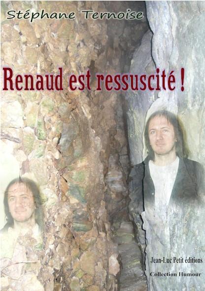 Renaud est ressuscité !