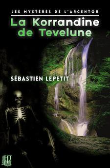 La Korrandine de Tevelune | Sébastien LEPETIT