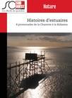 Histoires d'estuaires : 8 promenades de la Charente à la Bidassoa