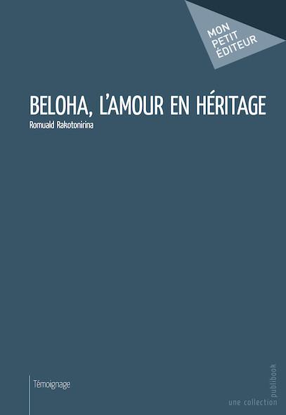 Beloha, l'amour en héritage