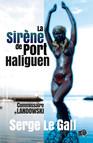 La sirène de Port-Haliguen : Commissaire Landowski
