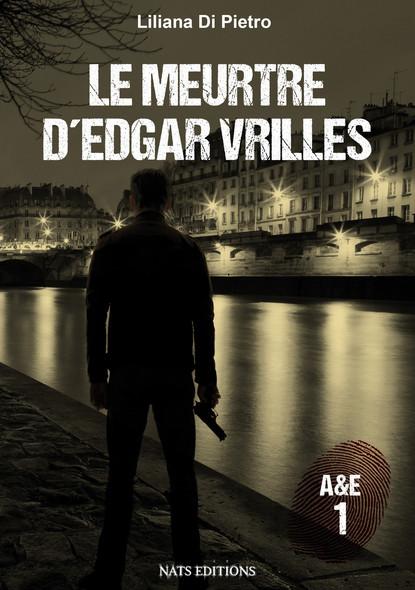 A&E 1 : Le meurtre d´Edgar Vrilles