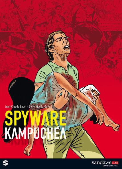 Spyware, tome 2 : Kampuchéa