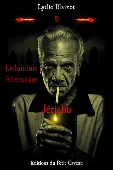 Jéricho : Ladainian Abernaker, T5