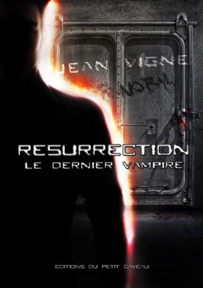 Résurrection : Le dernier vampire, T2