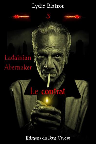 Le contrat : Ladainian Abernaker, T3