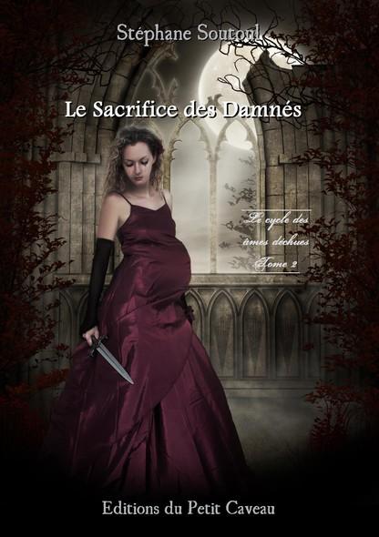 Le Sacrifice des Damnés : Le cycle des âmes déchues, T2