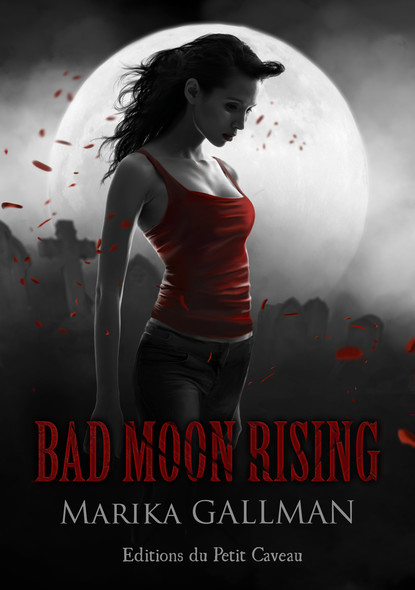La colère - Partie 3 : Bad Moon Rising