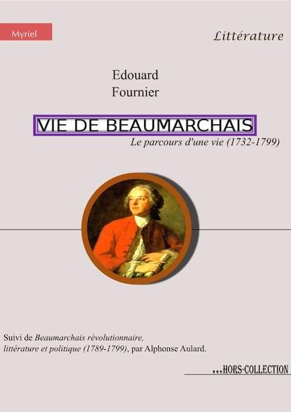 Vie de Beaumarchais, le parcours d'une vie (1732-1799)