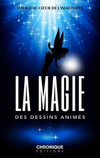La Magie des Dessins animés - Petites Chroniques, T31   Chronique, Éditions