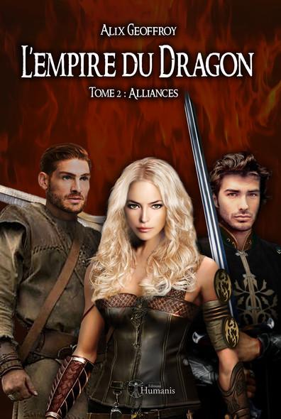 L'Empire du Dragon - Tome 2 : Alliances