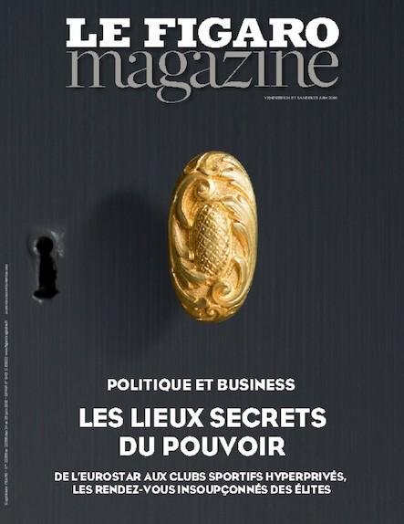 Le Figaro Magazine - Juin 2016 : Les lieux secrets du pouvoir
