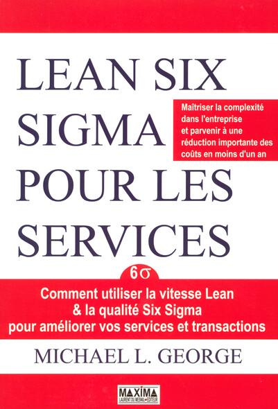 Lean Six Sigma pour les services