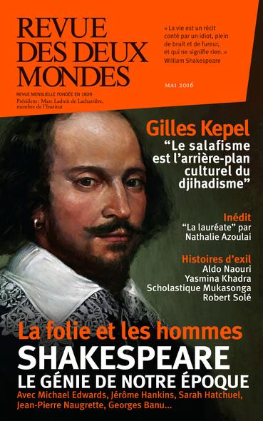 Revue des Deux Mondes mai 2016 : Shakespeare le génie de notre époque